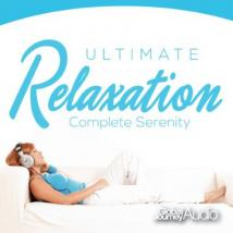 Global Journey New-Age and Relaxation Music. Ultimate Relaxation, Complete Serenity