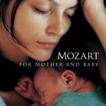Global Journey New-Age and Relaxation Music. Mozart Mother and Baby